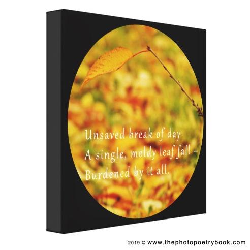 A Photohaiku - Haiku 9 - Leaf - Black Canvas