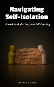 Navigating Self-Isolation - A Workbook During Social Distancing