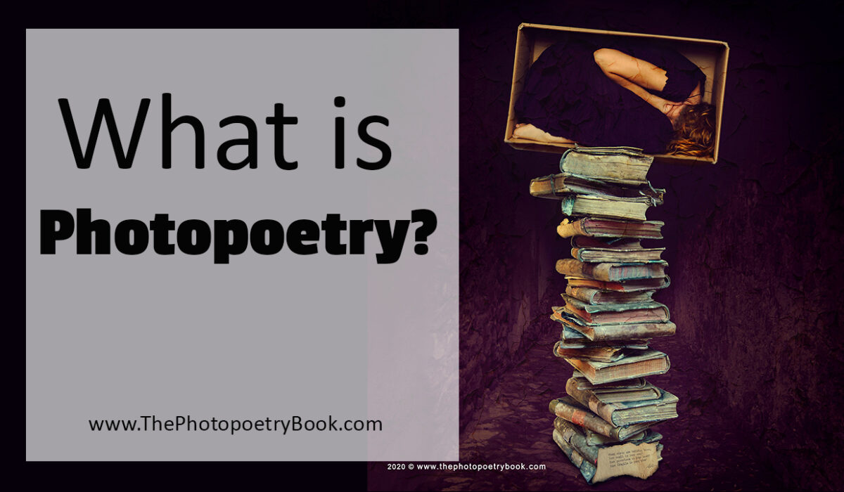 What Is Photopoetry