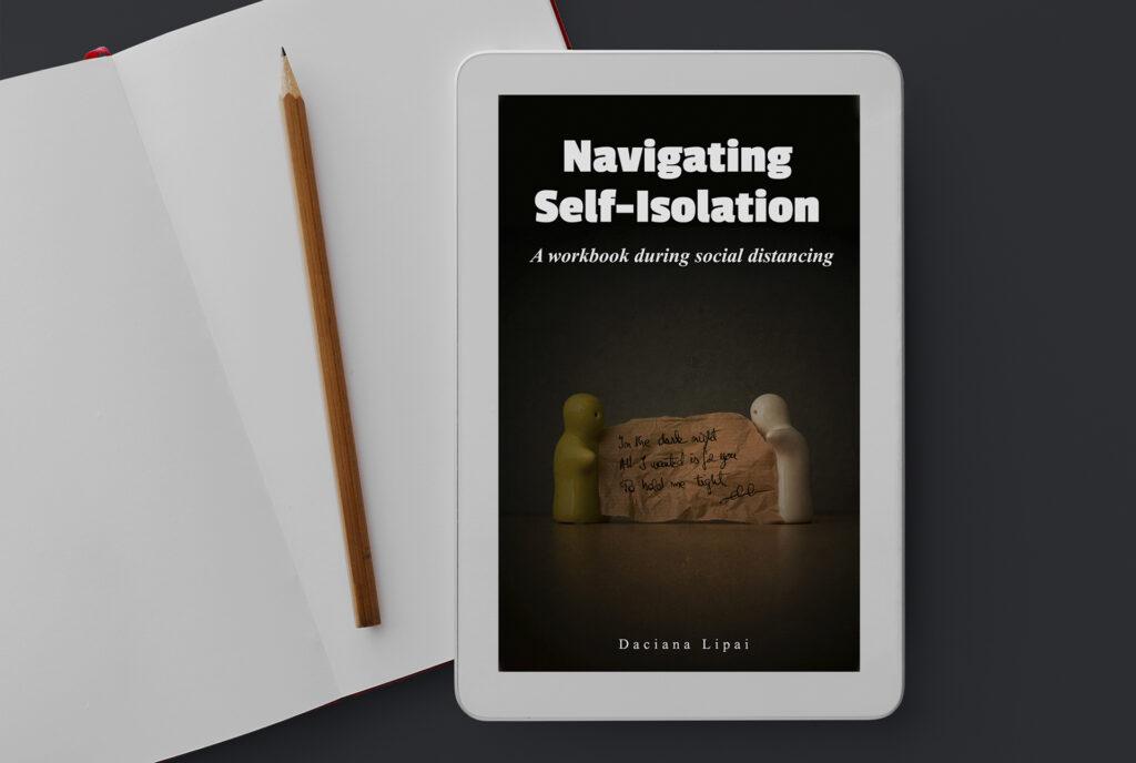 Daciana Lipai - Navigating Self-Isolation - A Workbook During Social Distancing